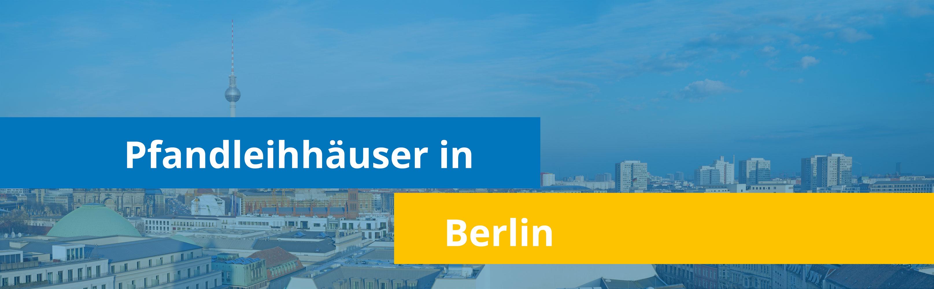 Leihhäuser in Berlin