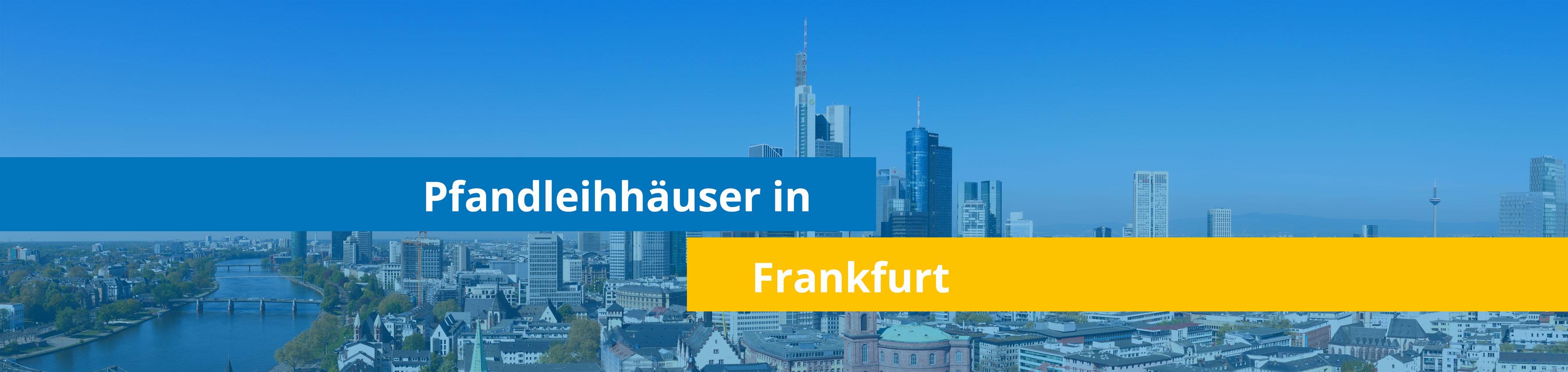 Leihhäuser in Frankfurt