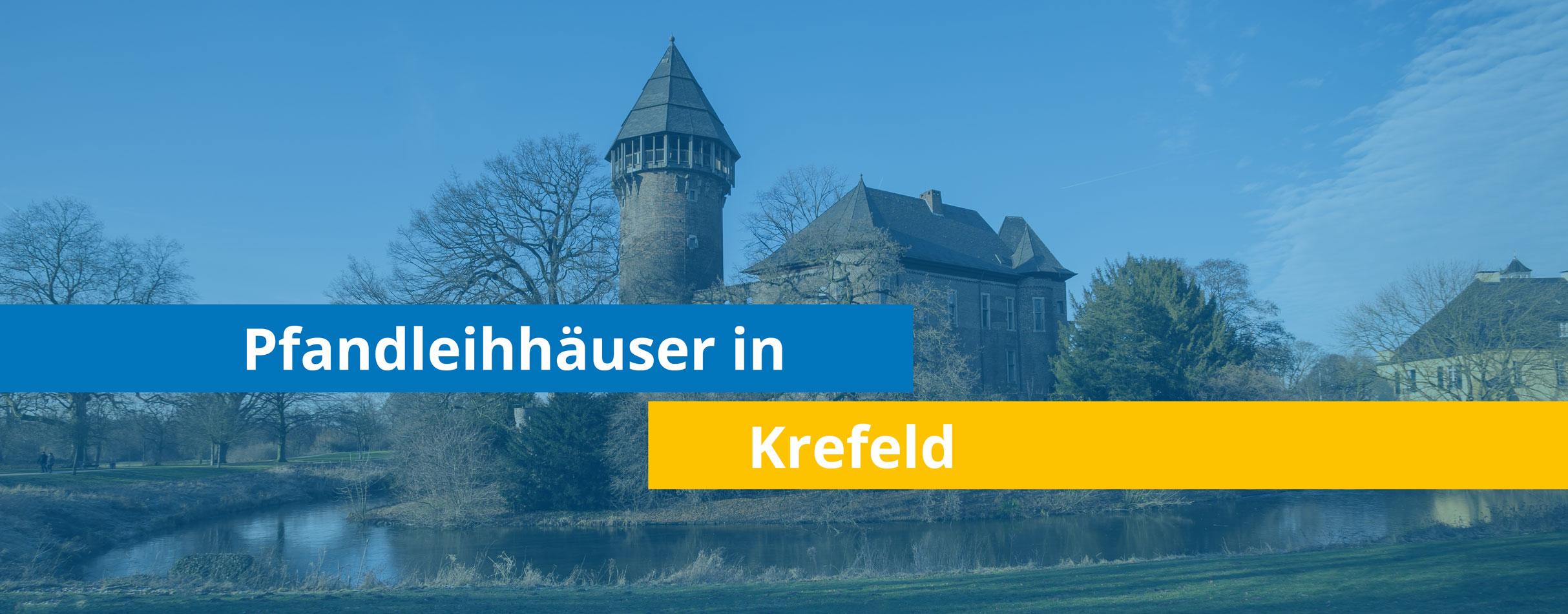 Leihhäuser in Krefeld