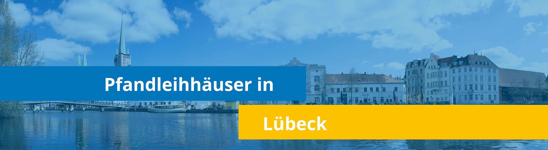 Leihhäuser in Lübeck