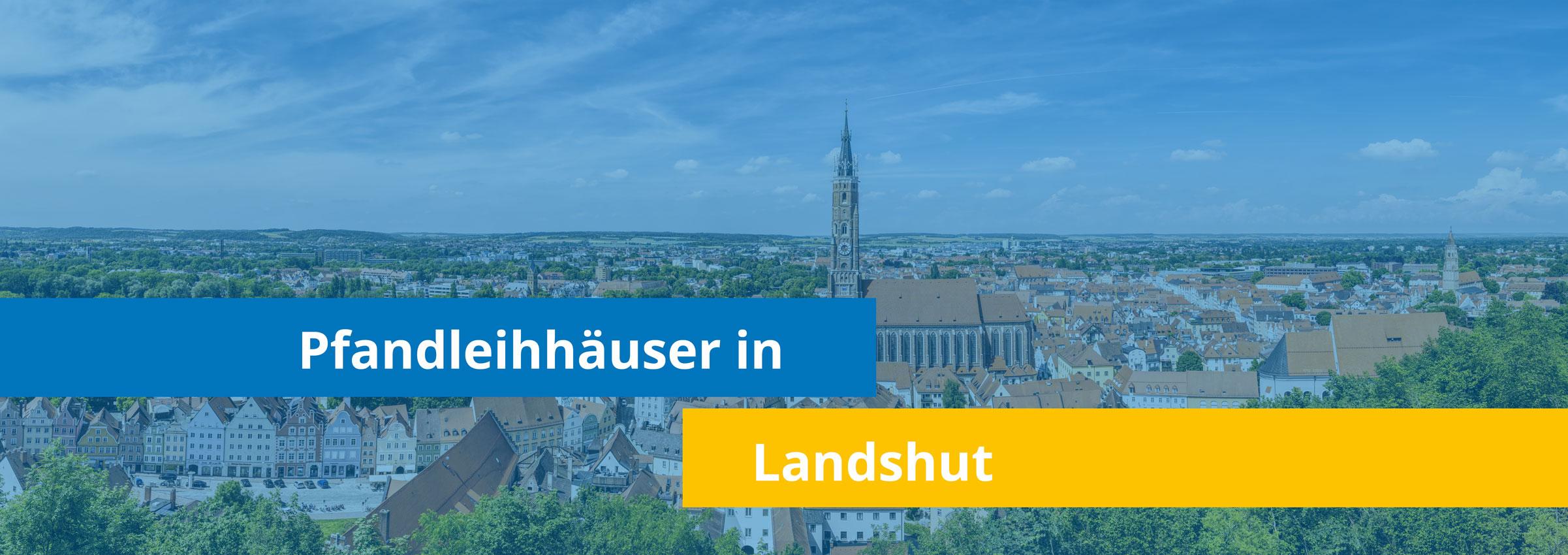 Leihhäuser in Landshut