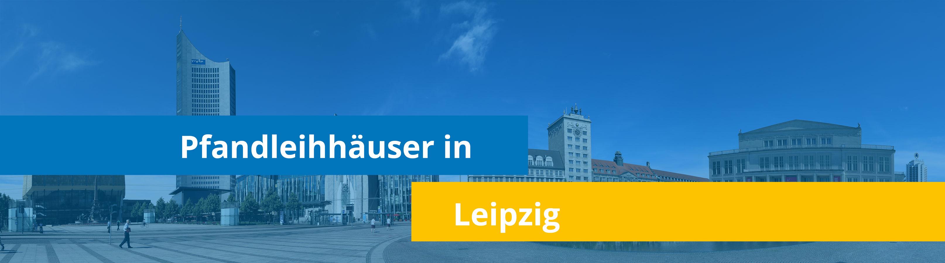 Leihhäuser in Leipzig
