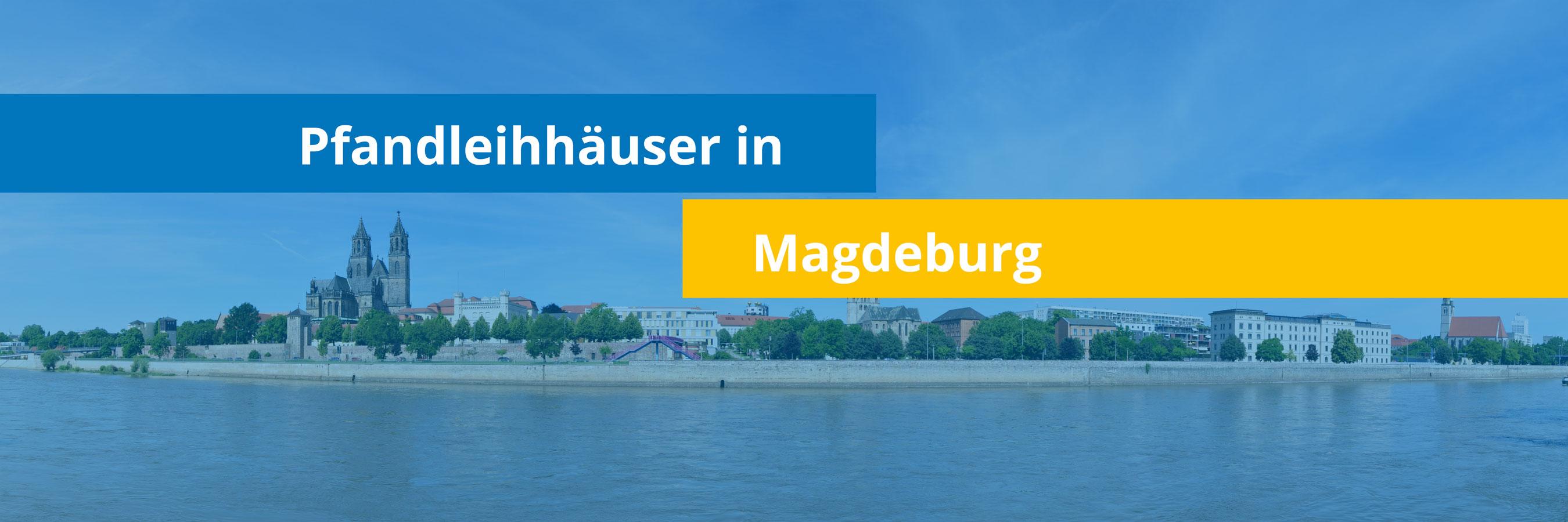 Leihhäuser in Magdeburg