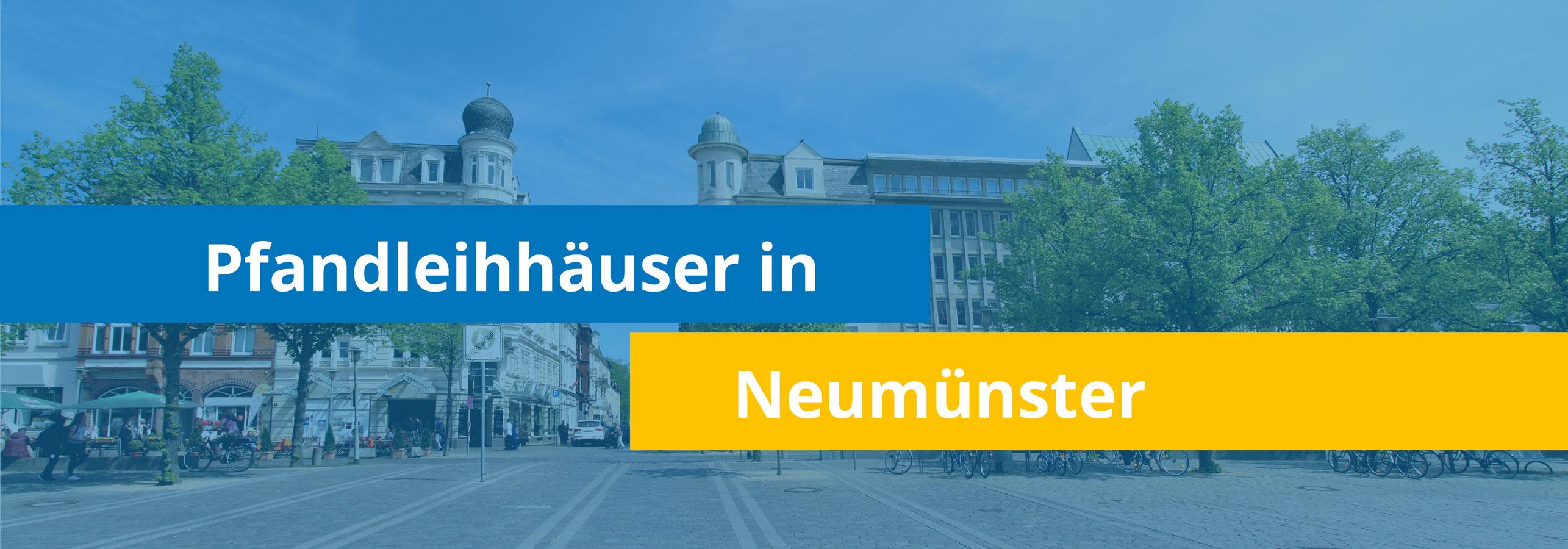 Leihhäuser in Neumünster