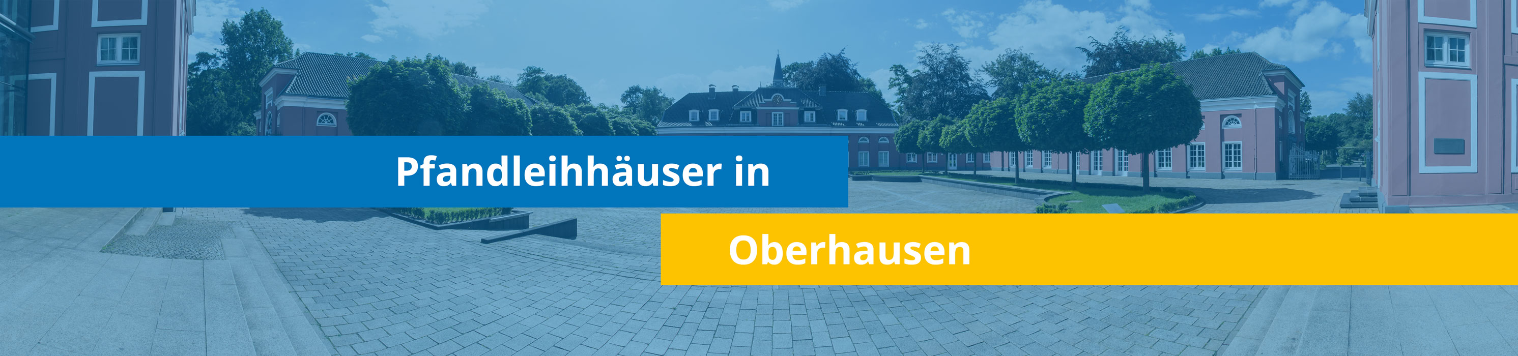 Leihhäuser in Oberhausen