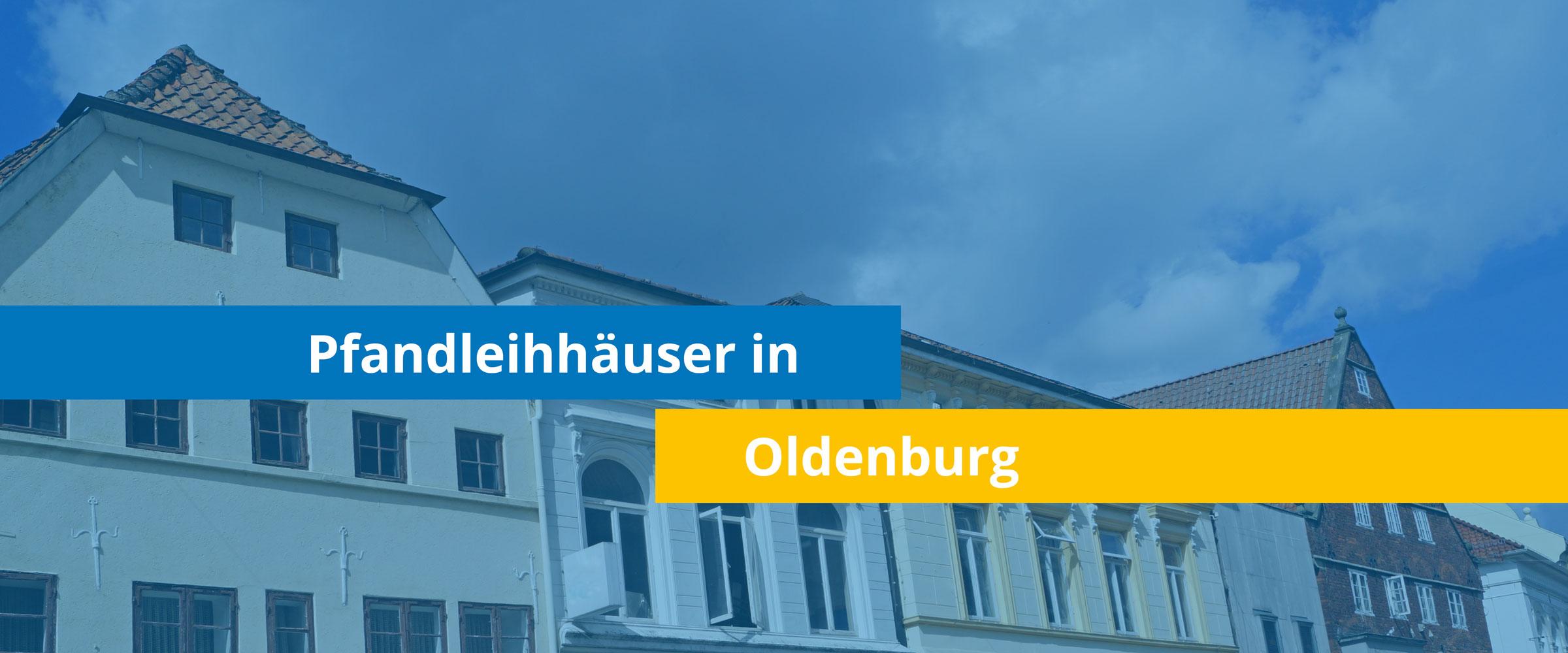 Leihhäuser in Oldenburg