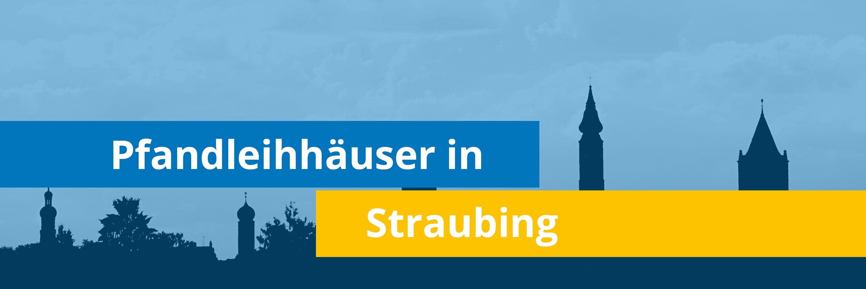 Leihhäuser in Straubing