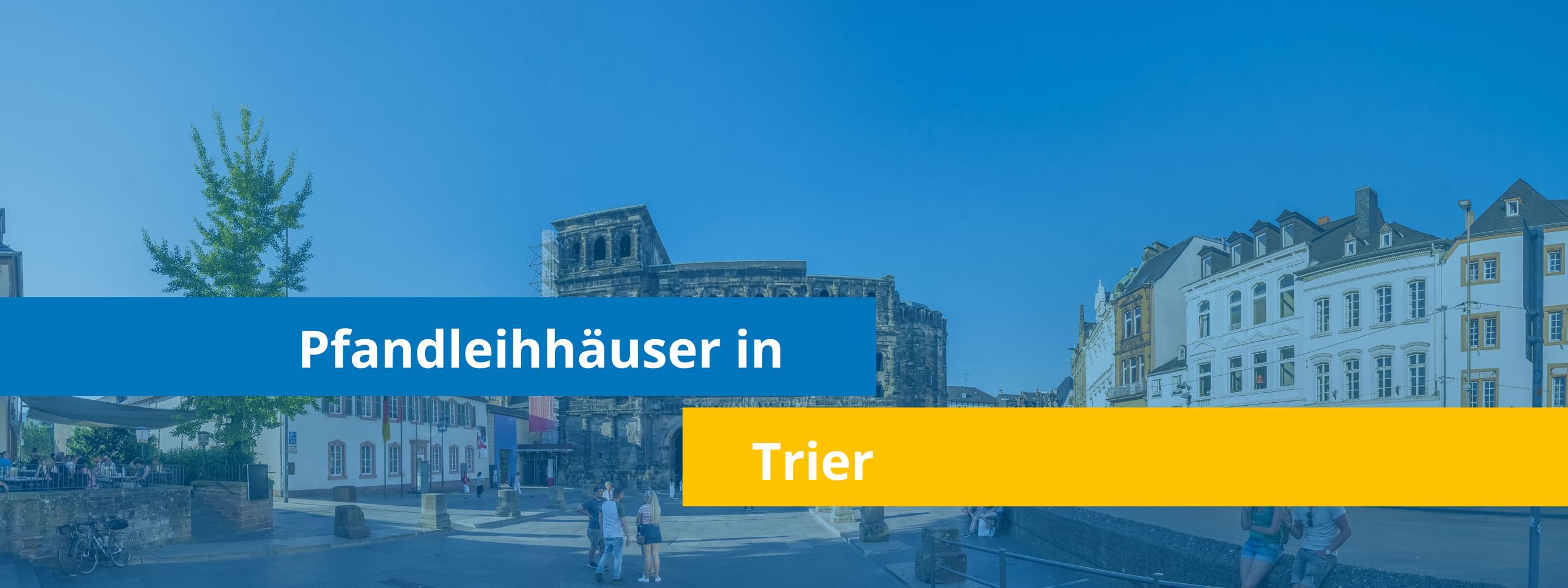 Leihhäuser in Trier